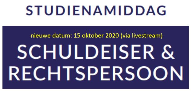 'Schuldeiser & Rechtspersoon': studiemiddag via livestream op 15 okt2020